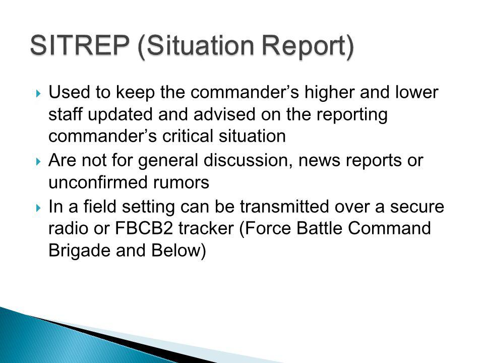 Tasks Familiarize The CommanderS Sitrep And  Line Medevac