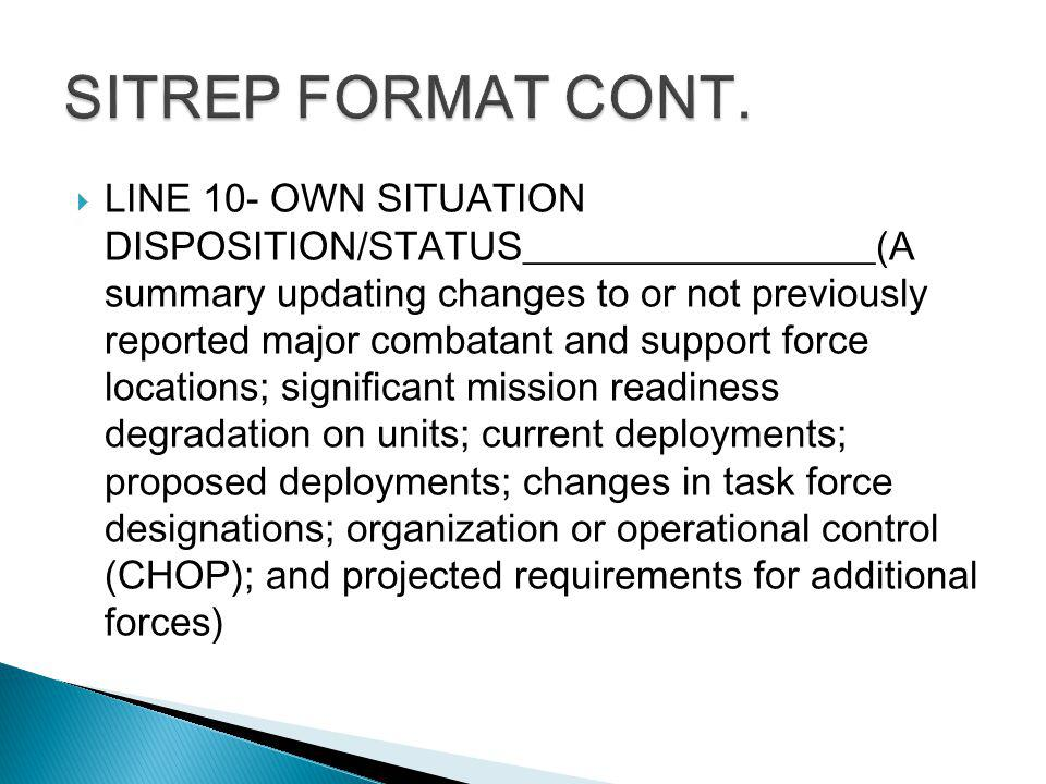 SITREP FORMAT CONT.