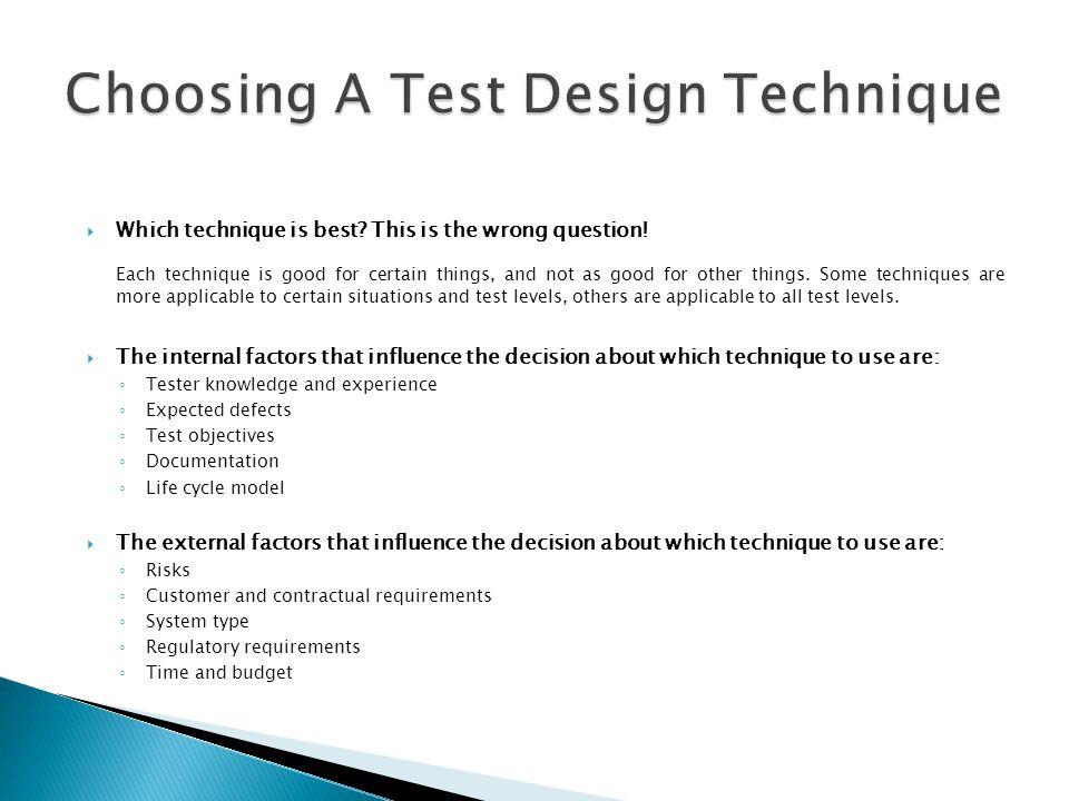 Choosing A Test Design Technique