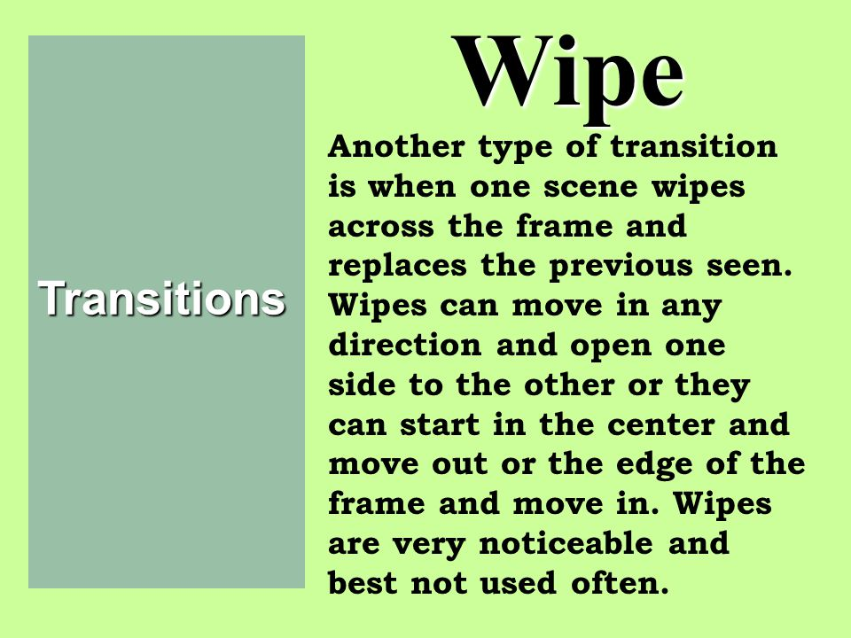 Wipe Transitions.