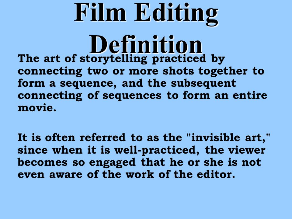 Film Editing ppt video online download