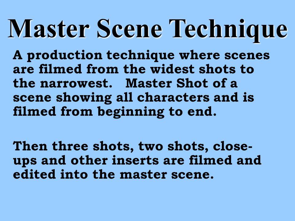 Master Scene Technique