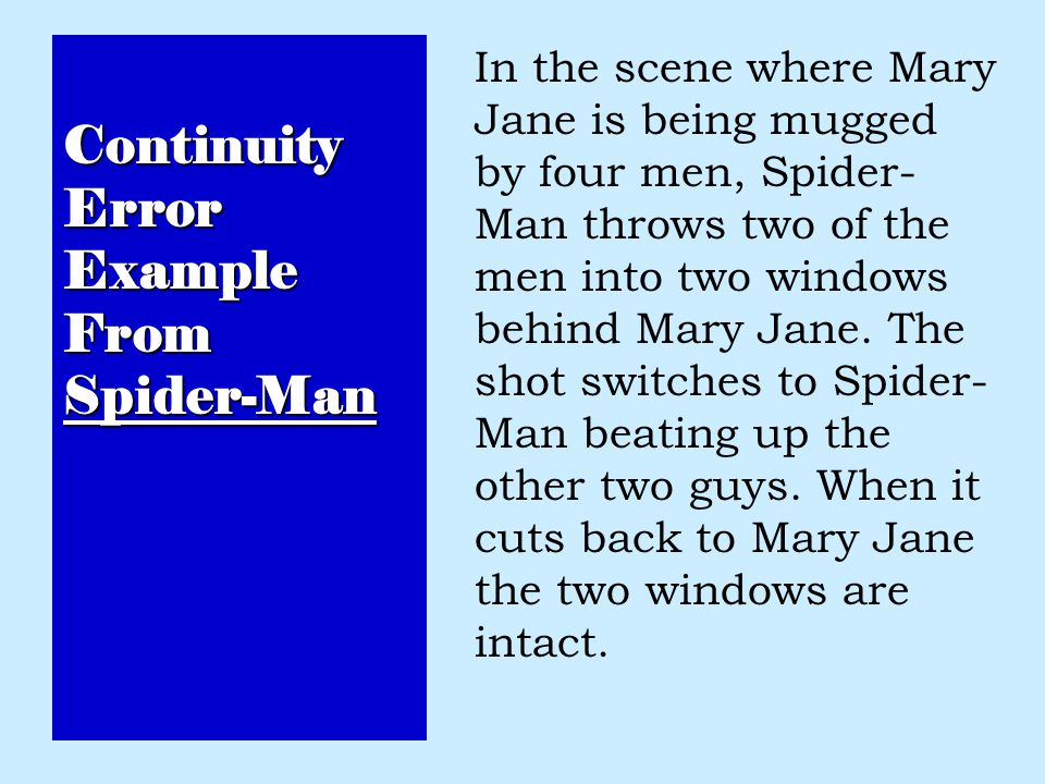 Continuity Error Example From Spider-Man