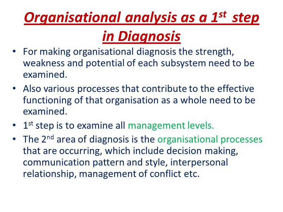 Organisational analysis as a 1st step in Diagnosis