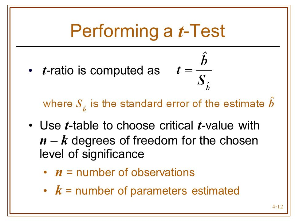 Performing a t-Test t-ratio is computed as