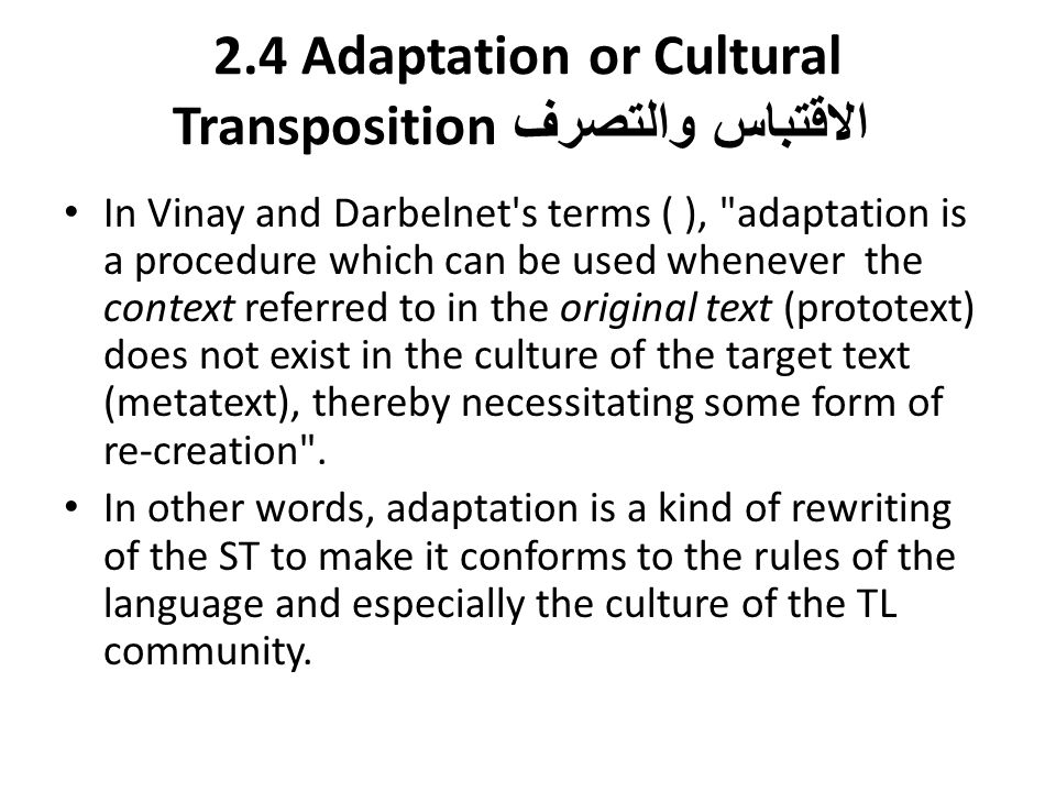 2.4 Adaptation or Cultural Transposition الاقتباس والتصرف