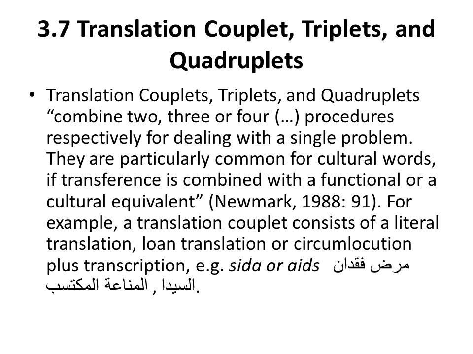 3.7 Translation Couplet, Triplets, and Quadruplets