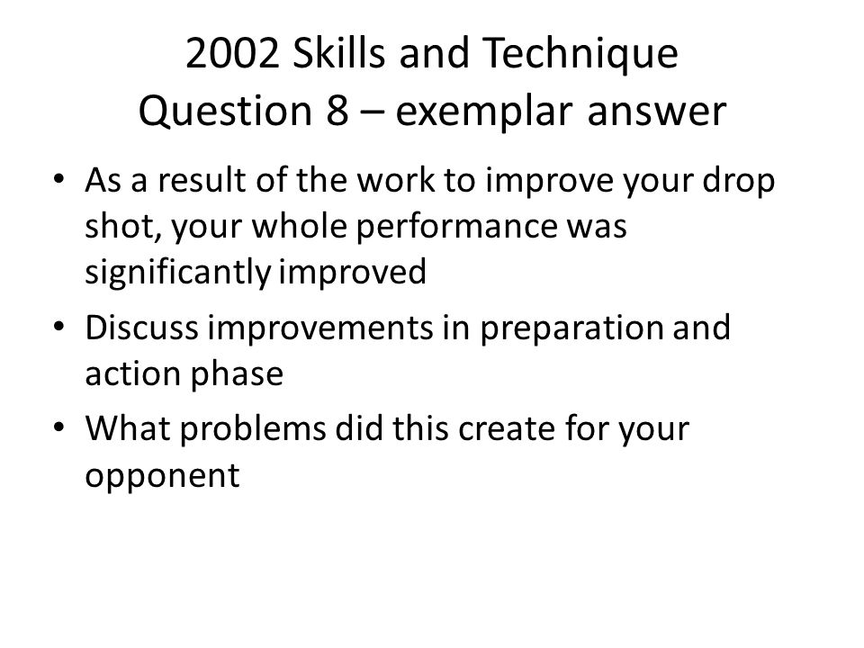 2002 Skills and Technique Question 8 – exemplar answer