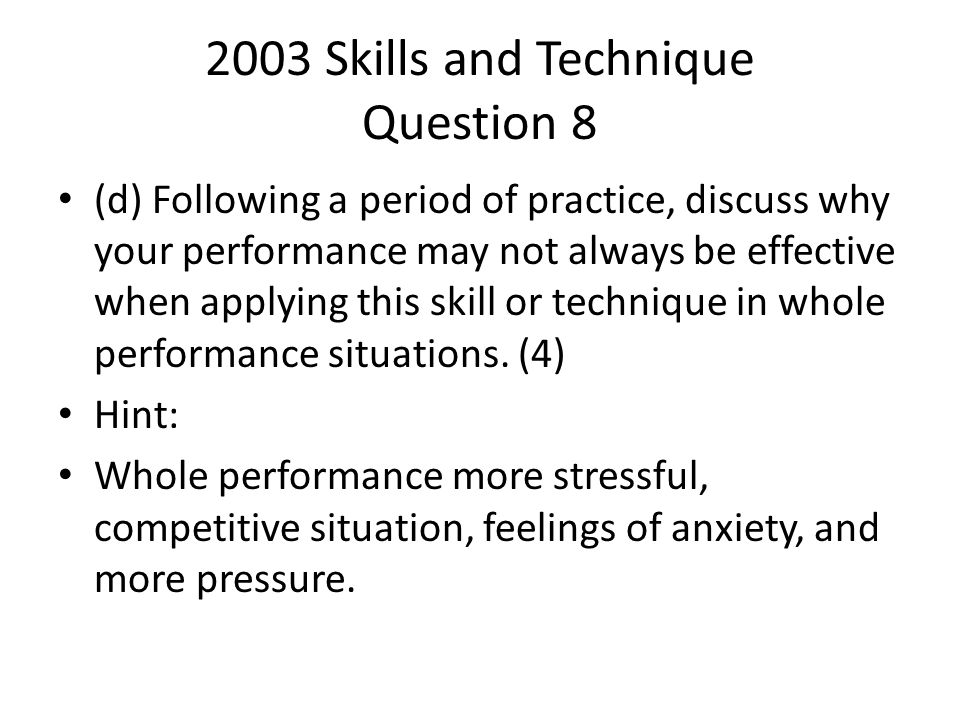 2003 Skills and Technique Question 8