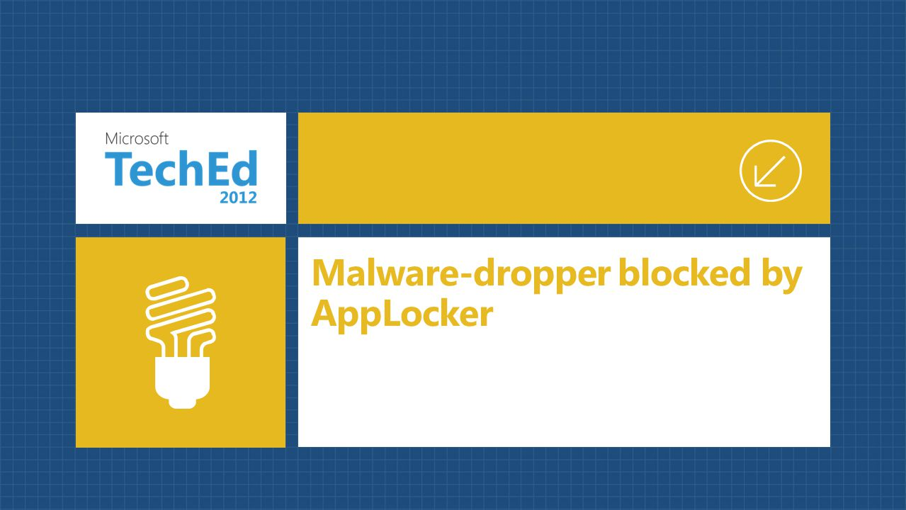 Malware-dropper blocked by AppLocker