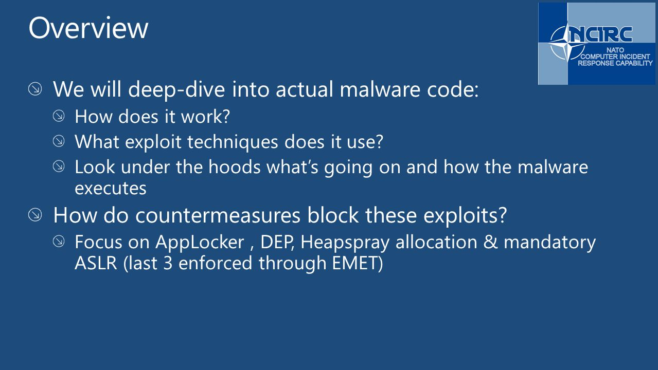 Overview We will deep-dive into actual malware code: