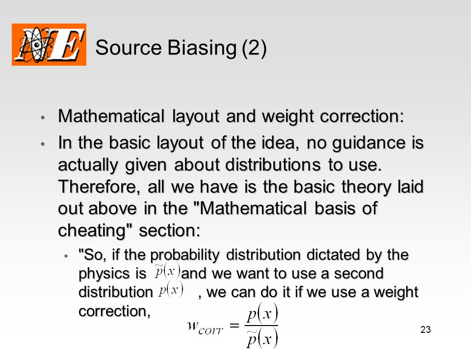 Source Biasing (2) Mathematical layout and weight correction: