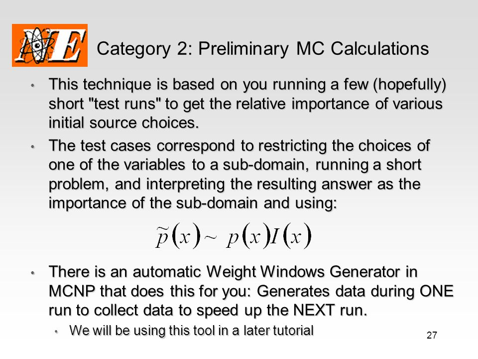 Category 2: Preliminary MC Calculations