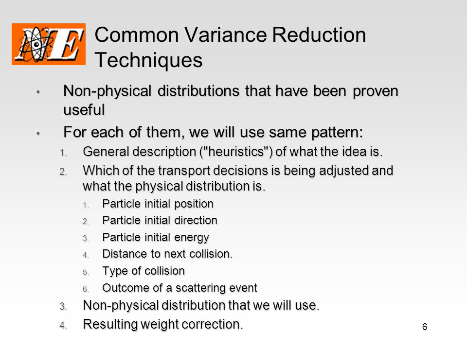Common Variance Reduction Techniques