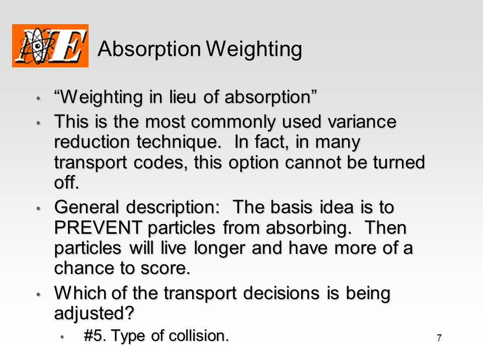 Absorption Weighting Weighting in lieu of absorption