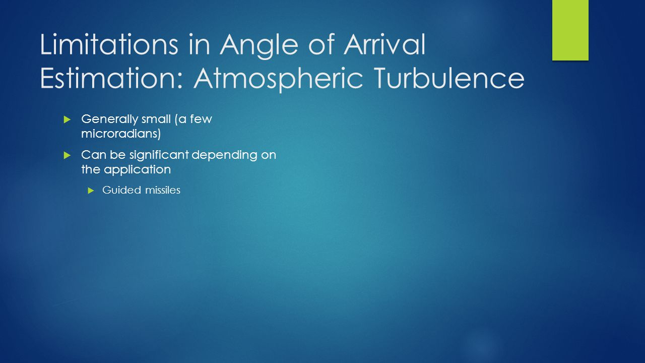 Limitations in Angle of Arrival Estimation: Atmospheric Turbulence