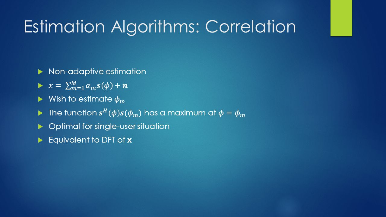 Estimation Algorithms: Correlation