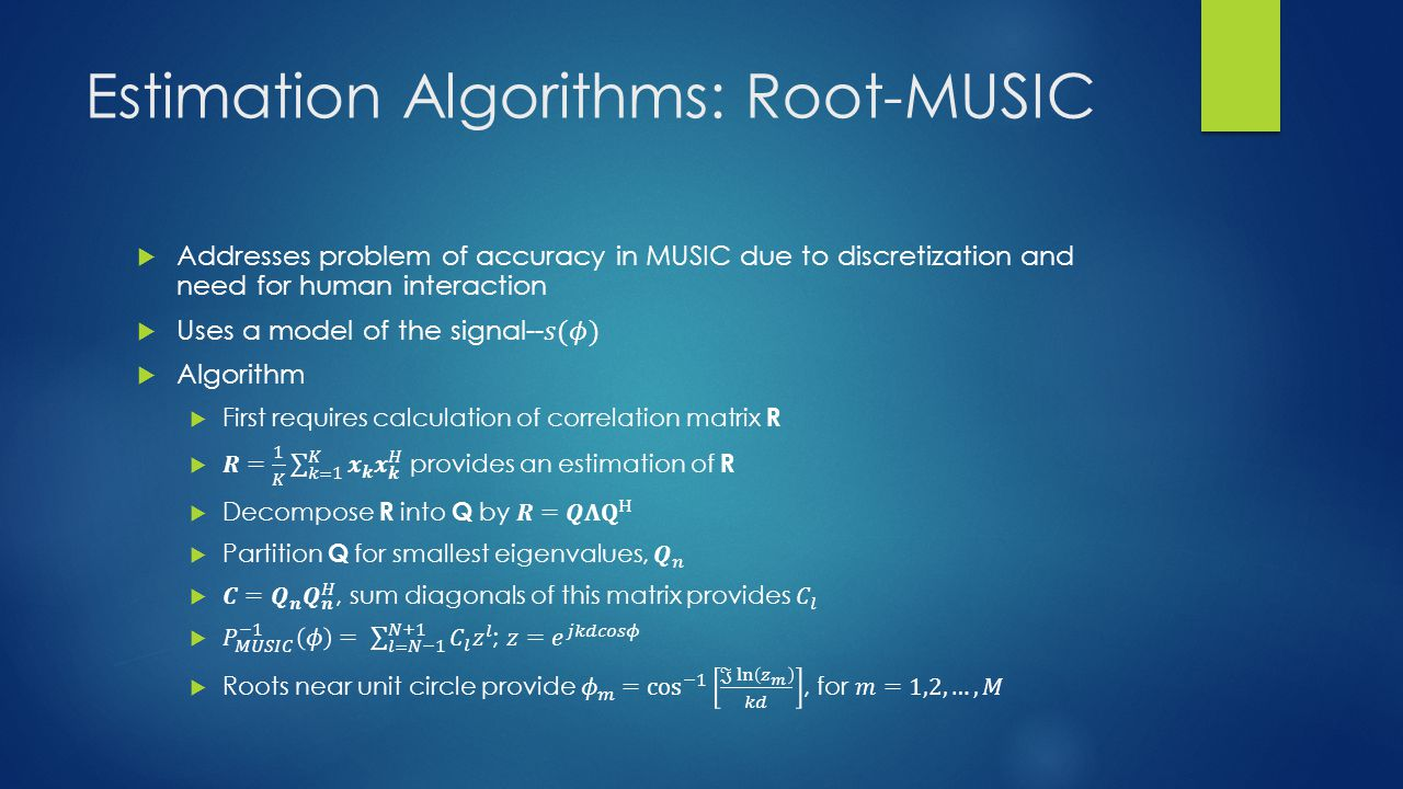 Estimation Algorithms: Root-MUSIC