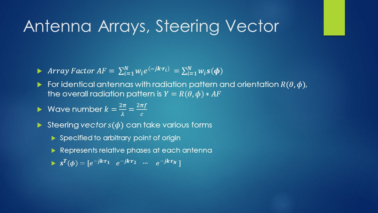 Antenna Arrays, Steering Vector