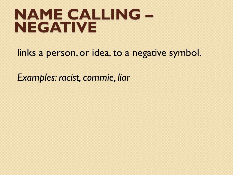 Name calling – Negative