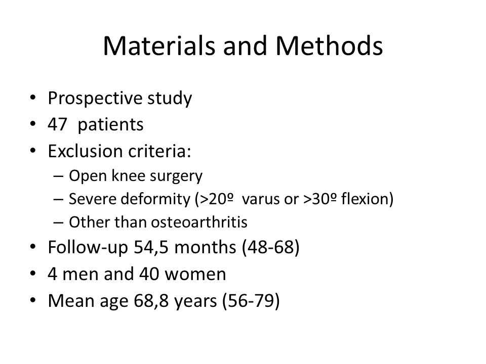 Materials and Methods Prospective study 47 patients