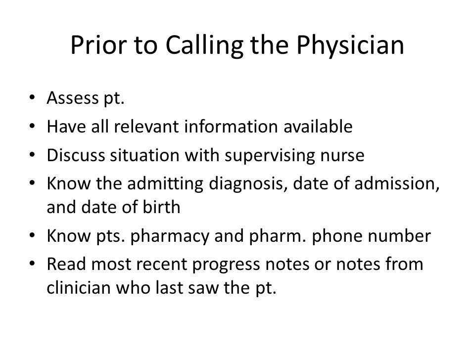Prior to Calling the Physician