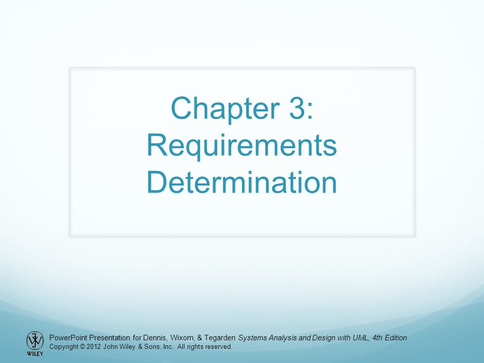 Chapter 3: Requirements Determination