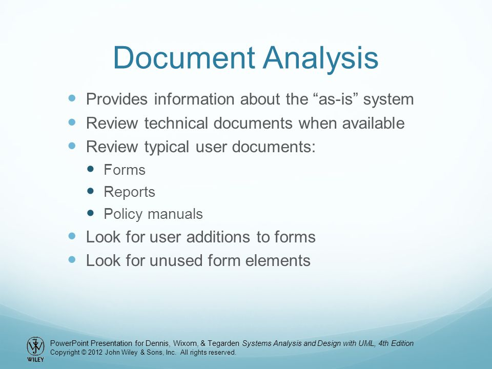 Document Analysis Provides information about the as-is system