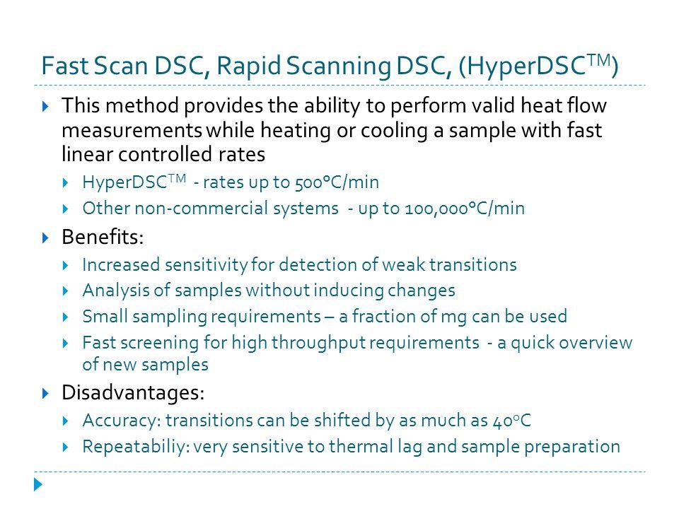 Fast Scan DSC, Rapid Scanning DSC, (HyperDSCTM)