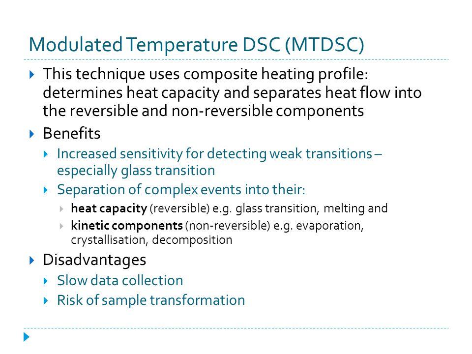Modulated Temperature DSC (MTDSC)