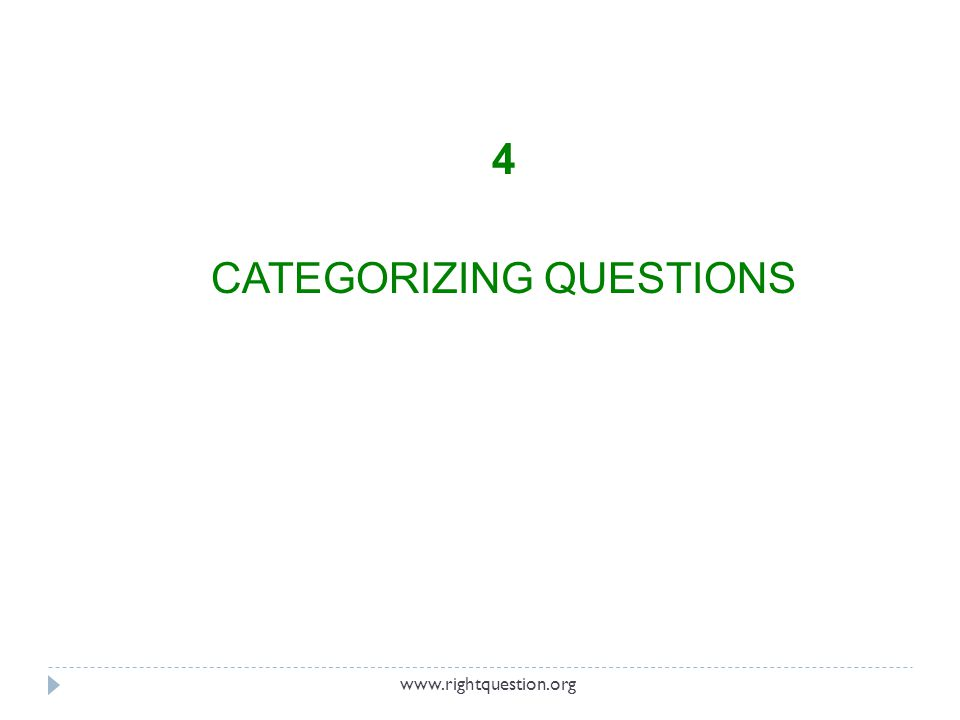 4 CATEGORIZING QUESTIONS