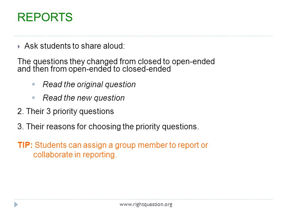 REPORTS Ask students to share aloud: