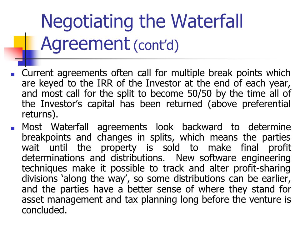 Negotiating the Waterfall Agreement (cont'd)