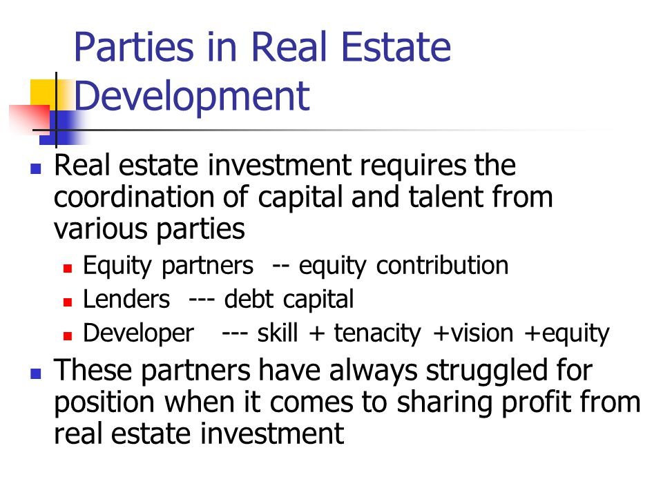 Parties in Real Estate Development