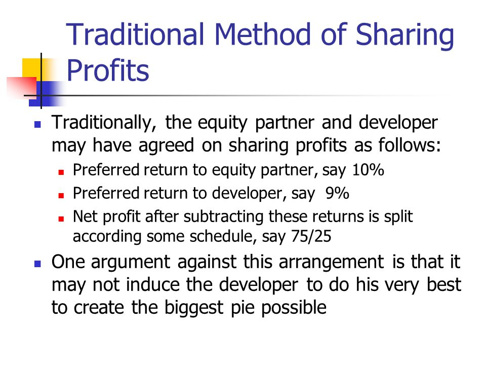 Traditional Method of Sharing Profits