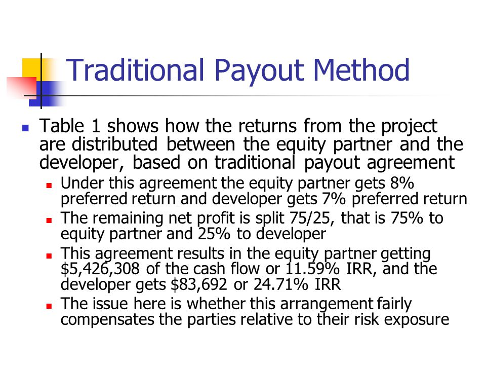Traditional Payout Method