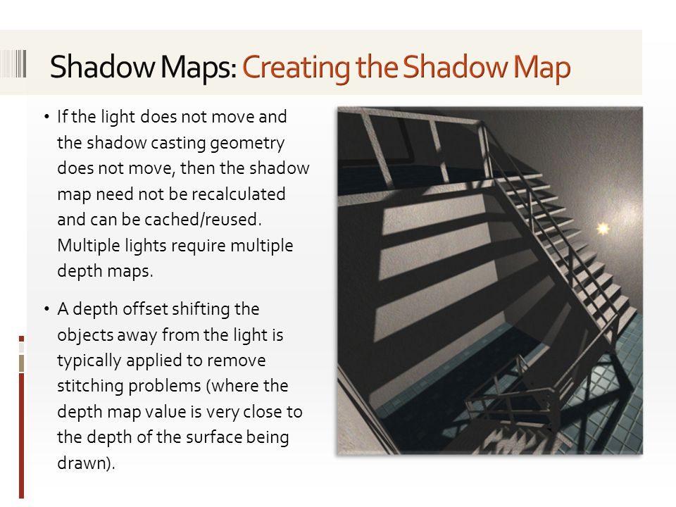 Shadow Maps: Creating the Shadow Map