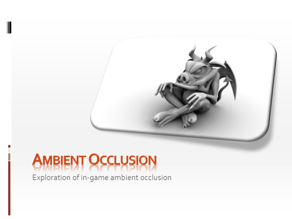 Ambient Occlusion Exploration of in-game ambient occlusion