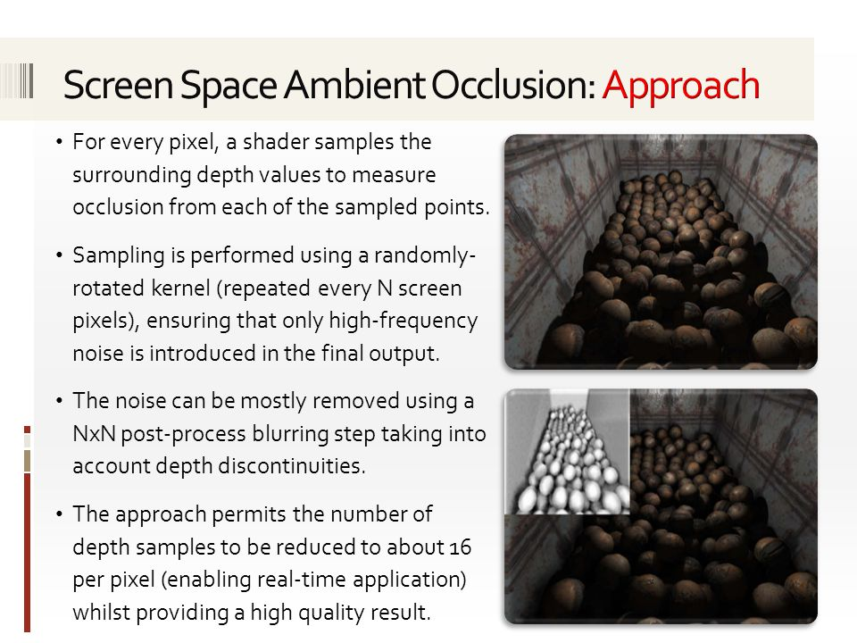 Screen Space Ambient Occlusion: Approach