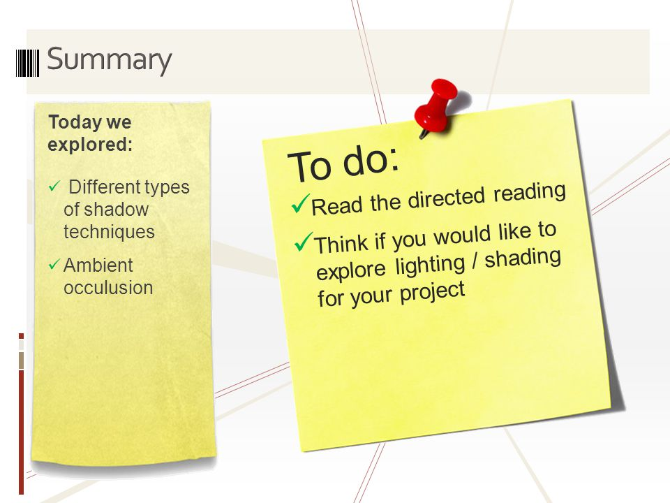 To do: Summary Read the directed reading