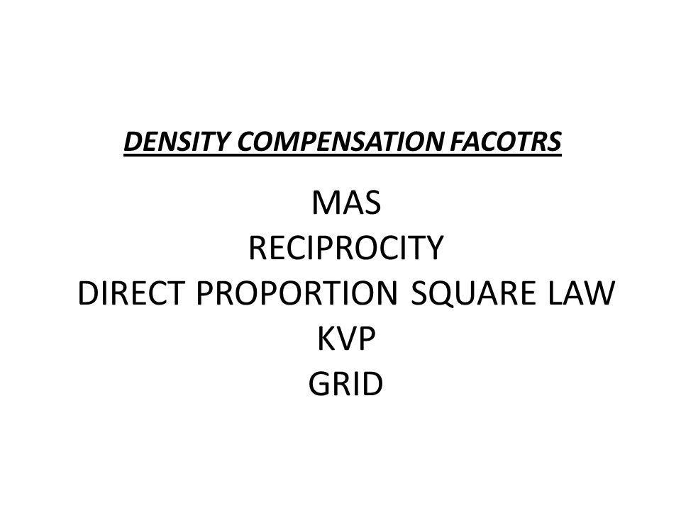MAS RECIPROCITY DIRECT PROPORTION SQUARE LAW KVP GRID