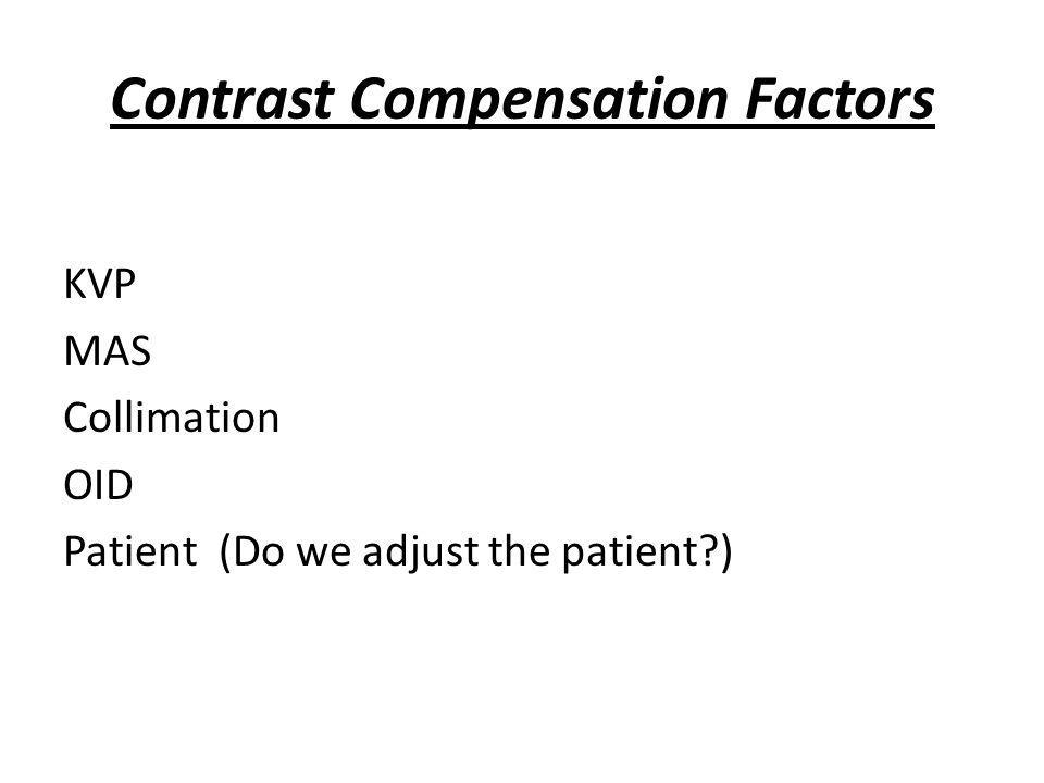 Contrast Compensation Factors