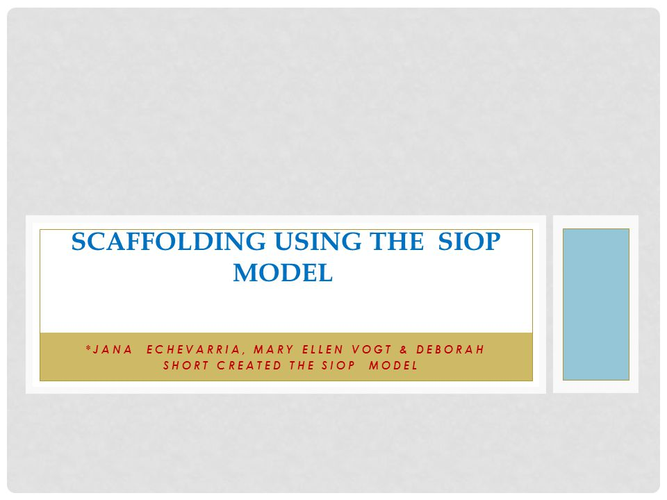 Scaffolding using the Siop model