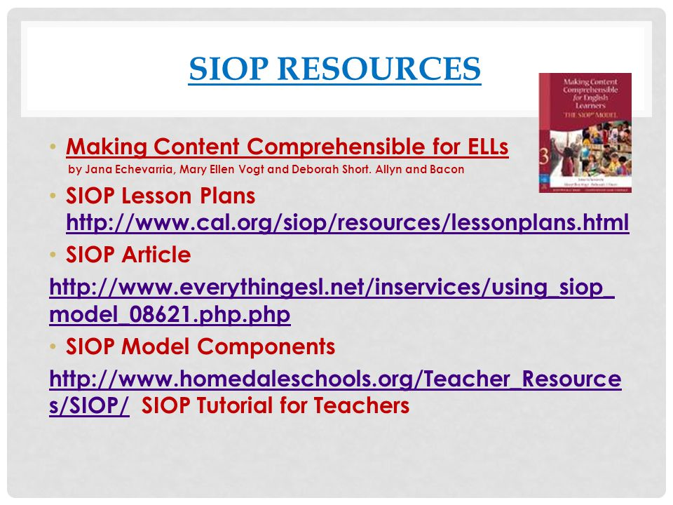 Siop resources Making Content Comprehensible for ELLs
