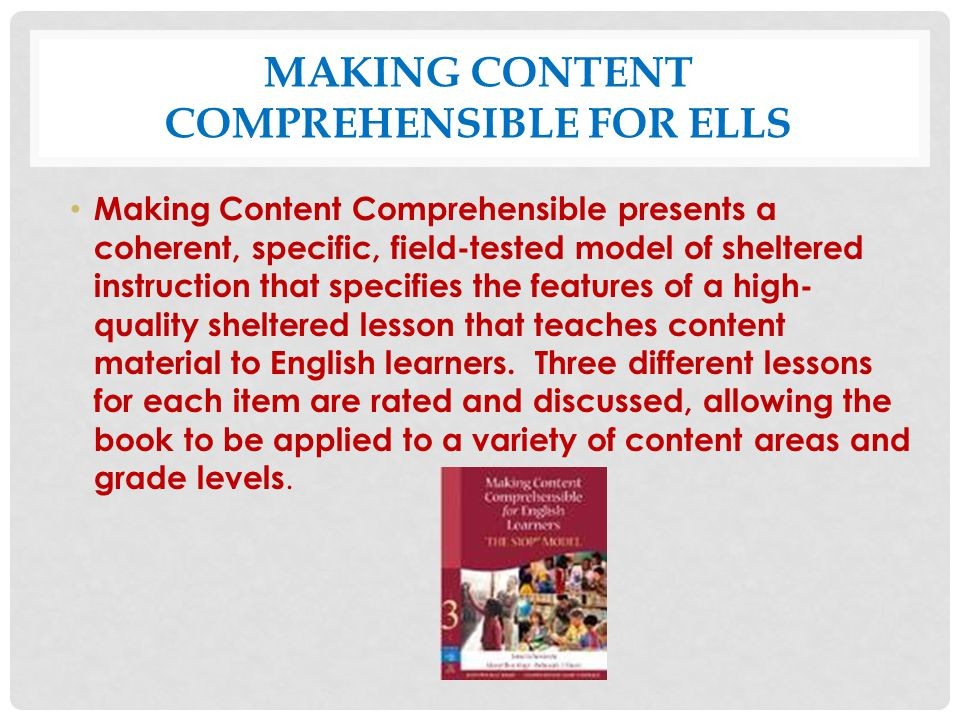 Making Content Comprehensible for ELLS