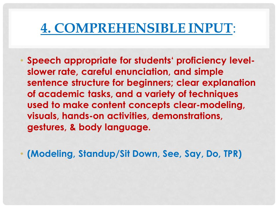 4. Comprehensible Input: