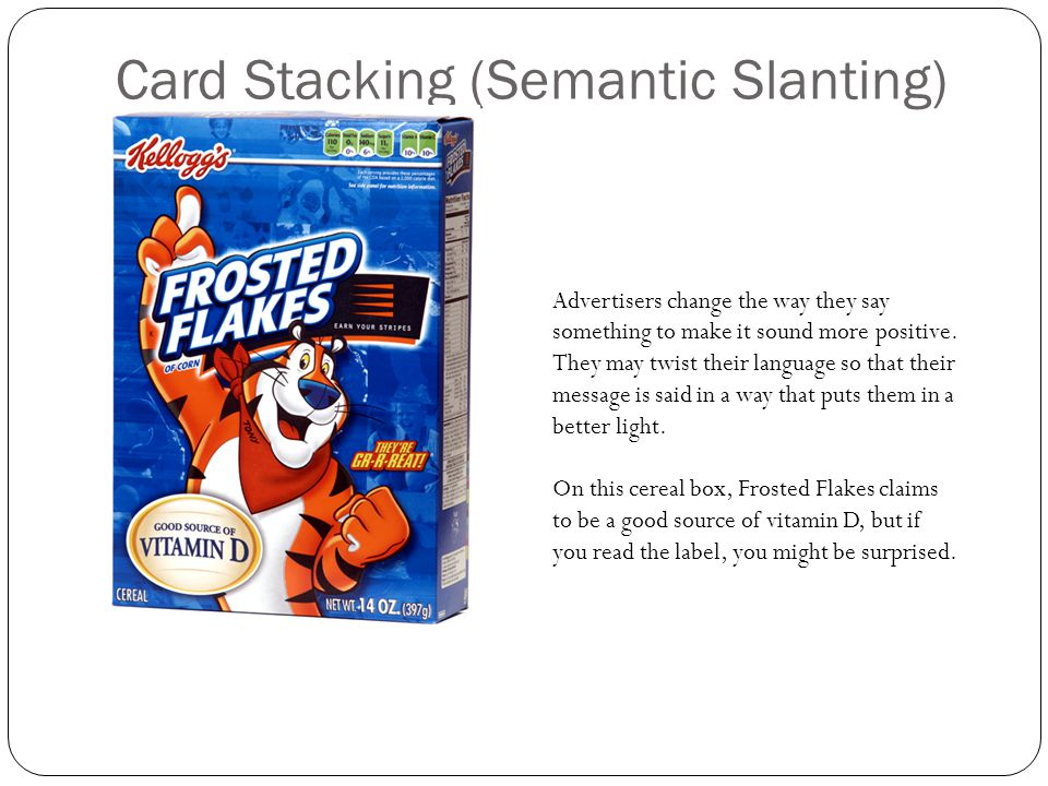 Card Stacking (Semantic Slanting)