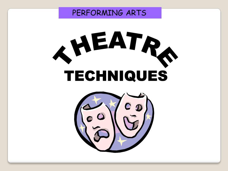 PERFORMING ARTS THEATRE TECHNIQUES