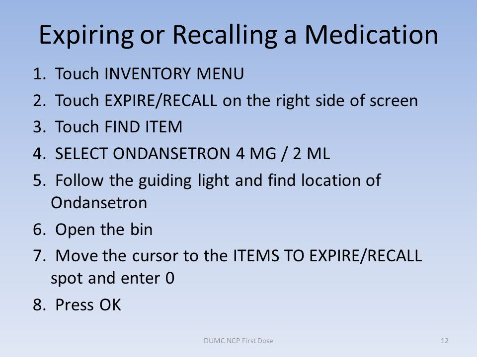 Expiring or Recalling a Medication