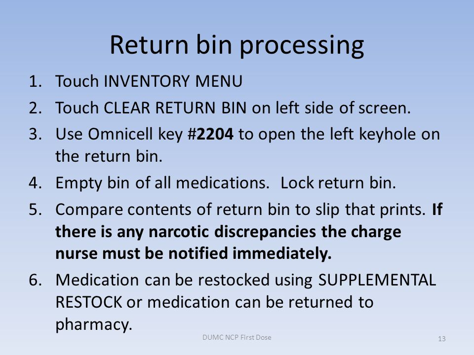Return bin processing Touch INVENTORY MENU